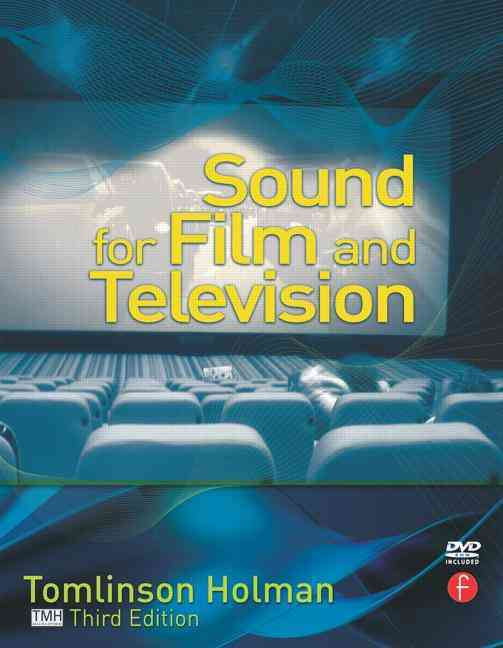 Sound for Film and Television By Holman, Tomlinson